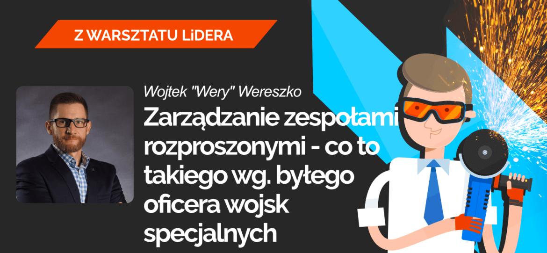 Leaders-Island-Podcast-41-ZARZADZANIE-ZESPOLAMI-ROZPROSZONYMI-CO-TO-TAKIEGO-WG.-BYLEGO-OFICERA-WOJSK-SPECJALNYCH-Wojtek-Wery-Wereszko.png