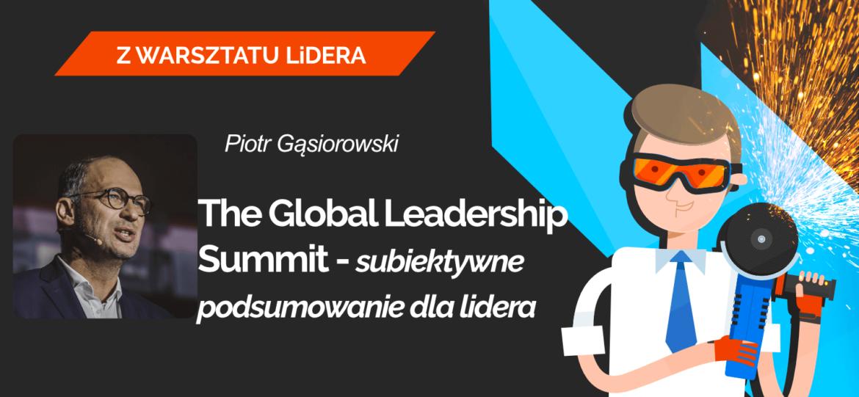 Leaders-Island-Podcast-49-Piotr-Gąsiorowski-THE-GLOBAL-LEADERSHIP-SUMMIT-–-SUBIEKTYWNE-PODSUMOWANIE-DLA-LIDERA
