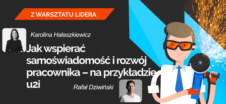 Leaders-Island-Podcast-52-Karolina-Halaszkiewicz-Rafal-Dziwinski-JAK-WSPIERAC-SAMOSWIADOMOSC-I-ROZWOJ-PRACOWNIKA
